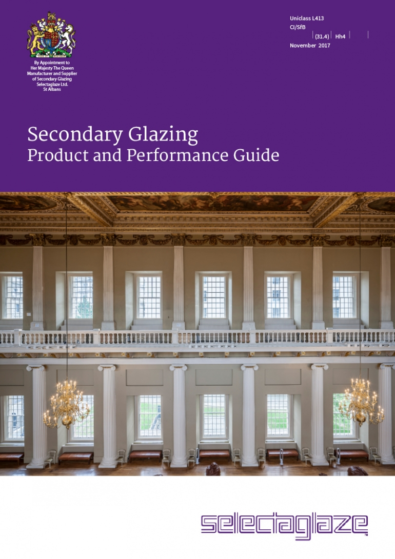 Secondary Glazing Product and Performance Guide